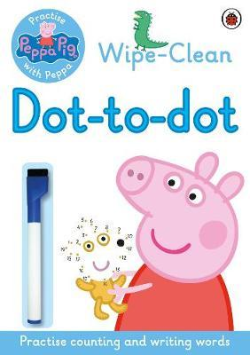 Peppa Pig: Practise with Peppa: Wipe-clean Dot-to-Dot by Peppa Pig image