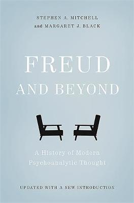 Freud and Beyond by Margaret J. Black