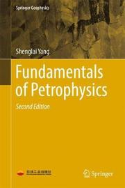 Fundamentals of Petrophysics by Shenglai Yang image