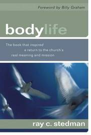 Body Life by Ray C Stedman