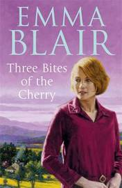 Three Bites of the Cherry by Emma Blair image