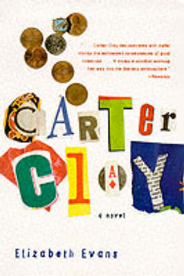 Carter Clay by Elizabeth Evans