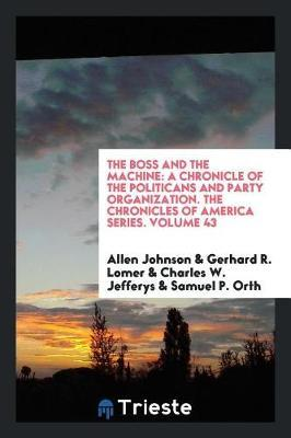 The Boss and the Machine by Allen Johnson image