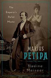 Marius Petipa by Nadine Meisner