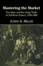 Mastering the Market by Judith A. Miller