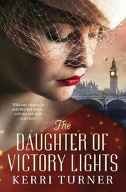 The Daughter of Victory Lights by Kerri Turner image