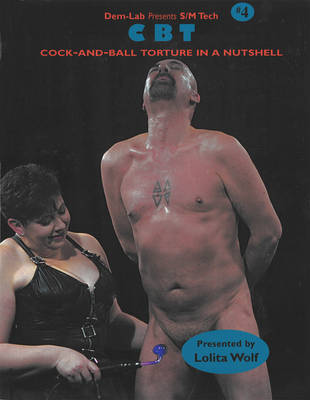 CBT: Cock-and-ball Torture in a Nutshell: No.4 by Lolita Wolf image