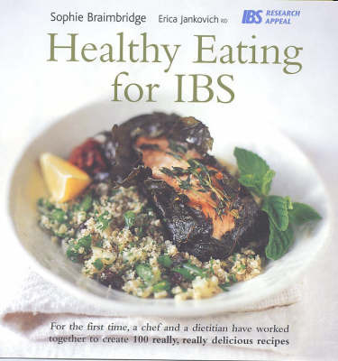 Healthy Eating for IBS by Sophie Braimbridge