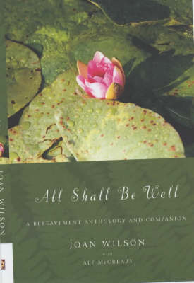All Shall be Well by Joan Wilson