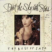 Paint The Sky With Stars: The Best Of Enya by Enya