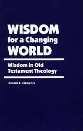 Wisdom for a Changing World by Ronald E Clements image