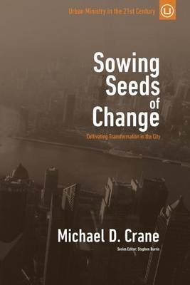 Sowing Seeds of Change by Michael D Crane