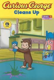 Curious George Cleans Up by Mifflin,Company,Editors,of Houghton
