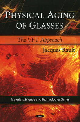 Physical Aging of Glasses by Jacques Rault image