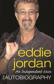 An Independent Man by Eddie Jordan image