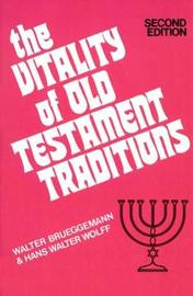 The Vitality of Old Testament Traditions, Revised Edition by Walter Brueggemann