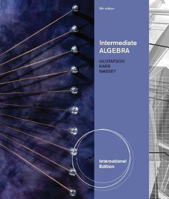 Intermediate Algebra, International Edition by Rosemary Karr