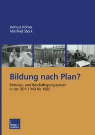 Bildung Nach Plan? by Helmut Kohler image