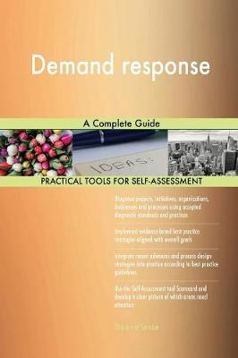 Demand Response a Complete Guide by Gerardus Blokdyk image