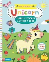 My Magical Unicorn Sticker Activity Book by Campbell Books