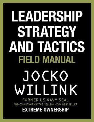 Leadership Strategy and Tactics by Jocko Willink image