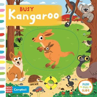 Busy Kangaroo by Campbell Books