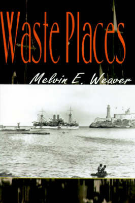 Waste Places by Melvin E. Weaver image