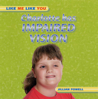 Charlotte Has Impaired Vision by Gillian Powell image