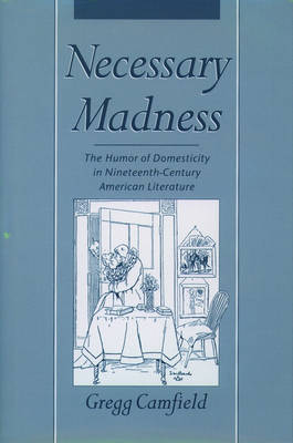 Necessary Madness by Gregg Camfield image