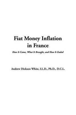 Fiat Money Inflation in France by Andrew Dickson White image