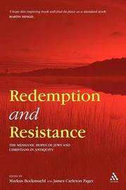 Redemption and Resistance by Markus Bockmuehl