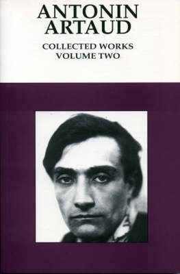 Collected Works: v. 2 by Antonin Artaud