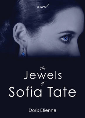 The Jewels of Sofia Tate by Doris Etienne image