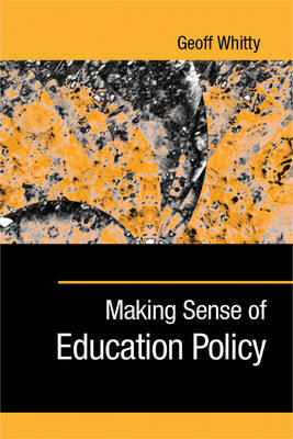 Making Sense of Education Policy by Geoff Whitty image
