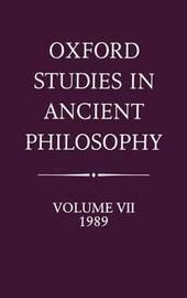 Oxford Studies in Ancient Philosophy: Volume VII: 1989 image