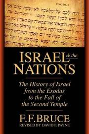 Israel and the Nations by F.F. Bruce