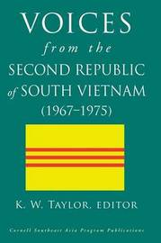 Voices from the Second Republic of South Vietnam (1967-1975)