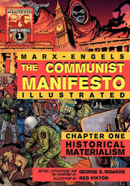 The Communist Manifesto (Illustrated) - Chapter One by Karl Marx