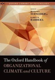 The Oxford Handbook of Organizational Climate and Culture by Karen M. Barbera