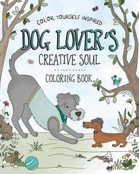 Dog Lover's Creative Soul Coloring Book by Compiled by Barbour Staff