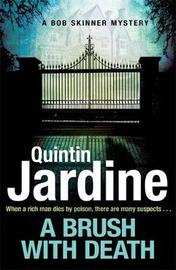 A Brush with Death (Bob Skinner series, Book 29) by Quintin Jardine image