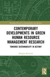 Contemporary Developments in Green Human Resource Management Research
