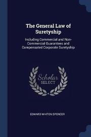 The General Law of Suretyship by Edward Whiton Spencer