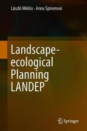 Landscape-ecological Planning LANDEP by Laszlo Miklos