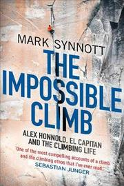 The Impossible Climb by Mark Synnott image
