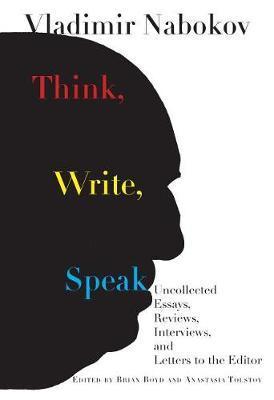Think, Write, Speak by Vladimir Nabokov