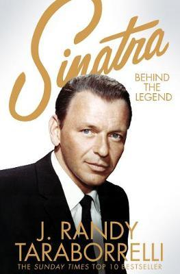 Sinatra by J.Randy Taraborrelli