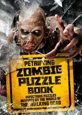 Petrifying Zombie Puzzle Book by Jason Ward