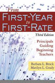 From First-Year to First-Rate by Barbara L. Brock image