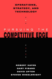Operations, Strategy, and Technology by Robert H. Hayes
